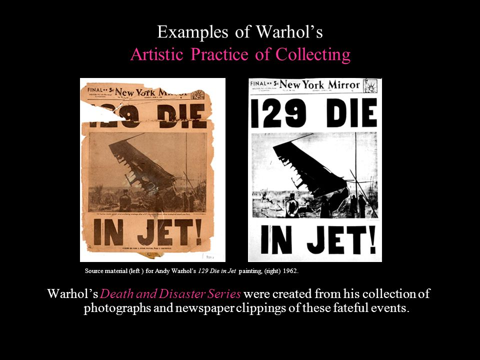 Examples of Warhol's Artistic Practice of Collecting