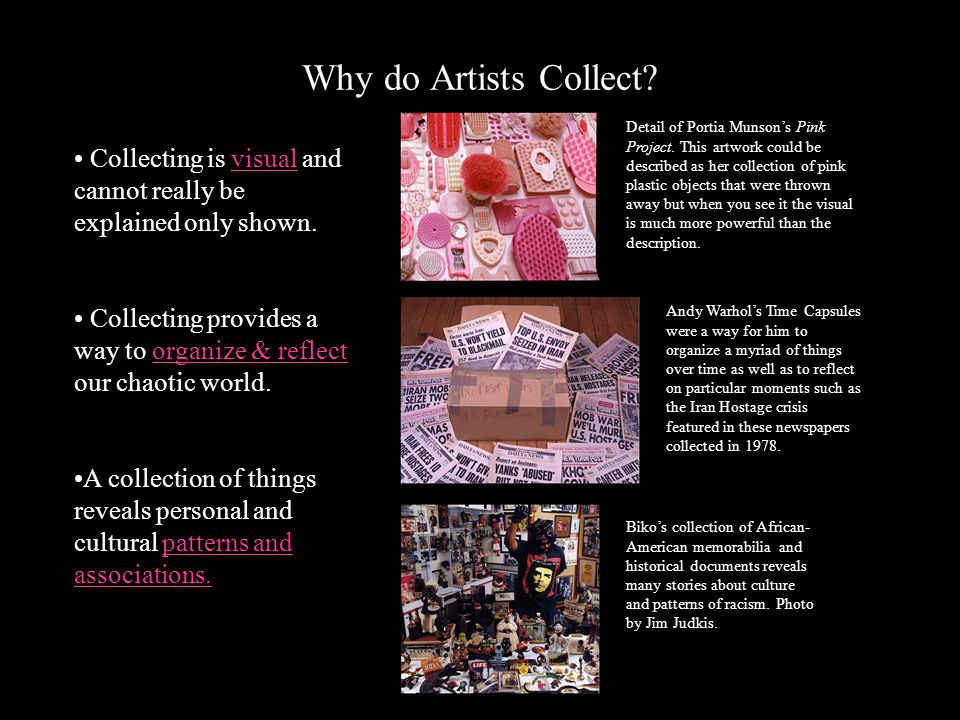 Why do Artists Collect