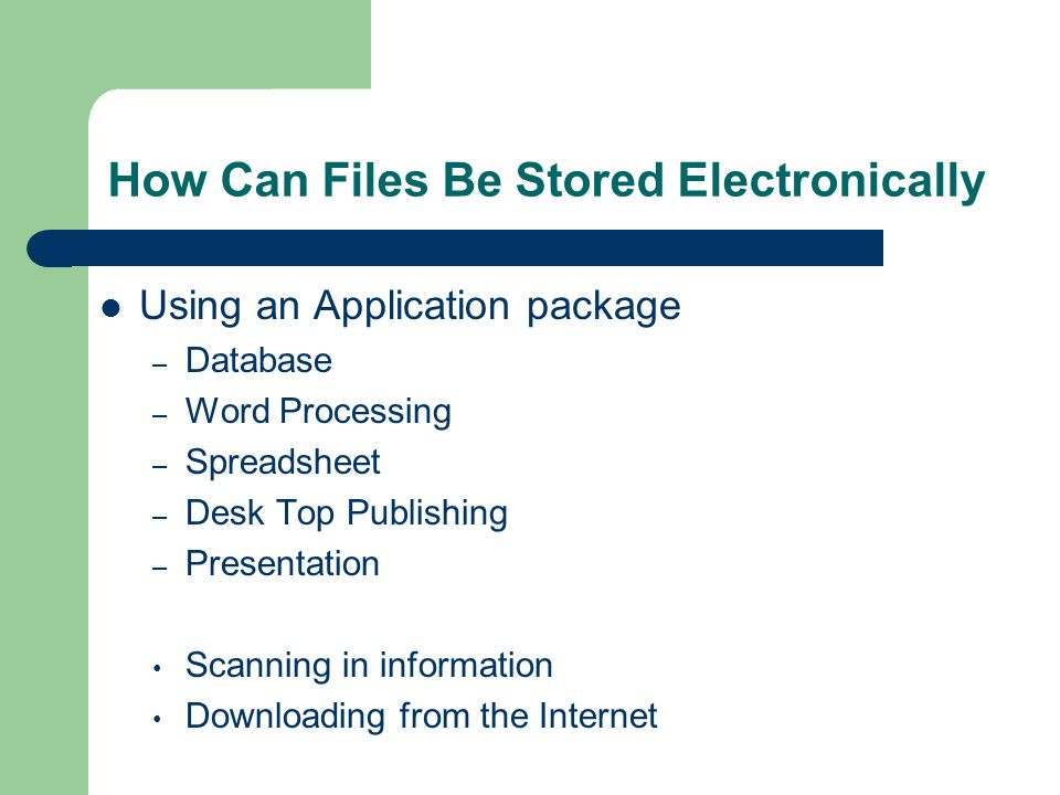 How Can Files Be Stored Electronically