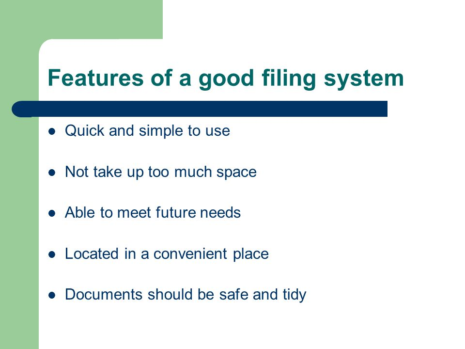 Features of a good filing system