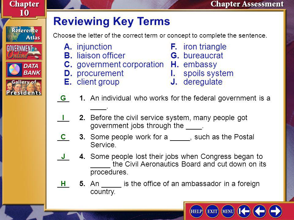 Reviewing Key Terms Choose the letter of the correct term or concept to complete the sentence.