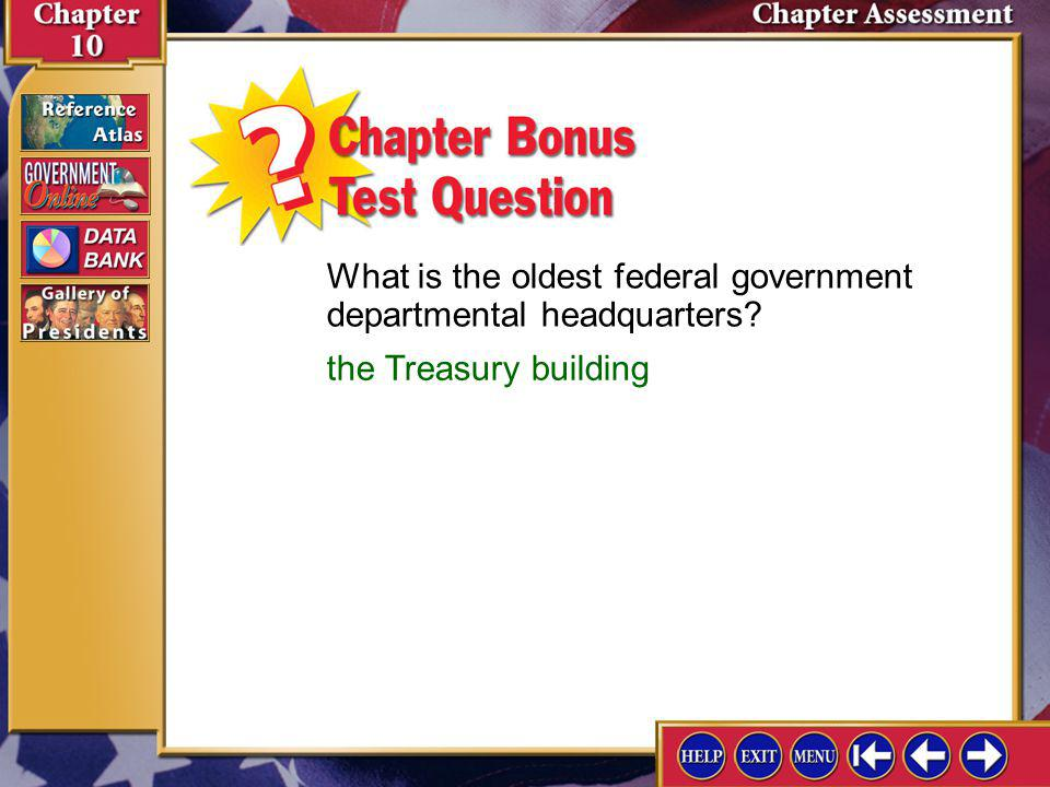 What is the oldest federal government departmental headquarters
