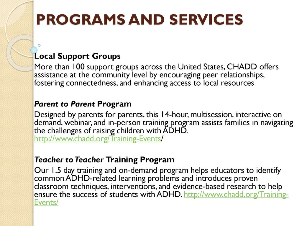 Program For Parents Improves Adhd >> Chadd Improves The Lives Of People Affected By Adhd Ppt Download