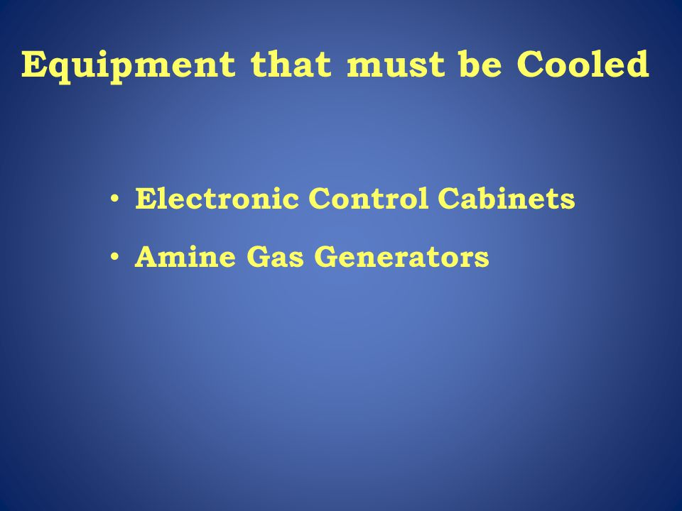 Equipment that must be Cooled