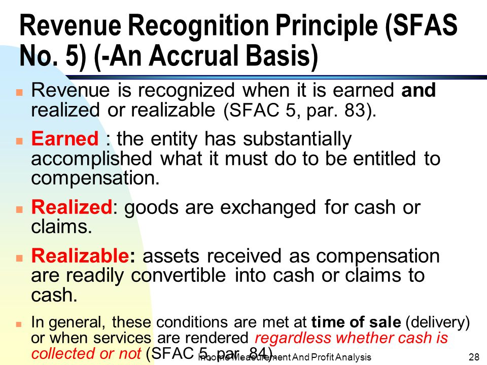 Revenue Recognition Principle (SFAS No. 5) (-An Accrual Basis)