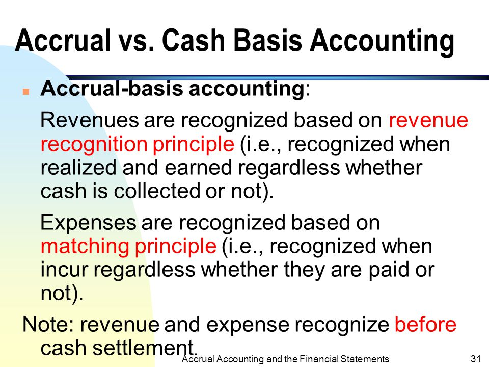 Accrual vs. Cash Basis Accounting