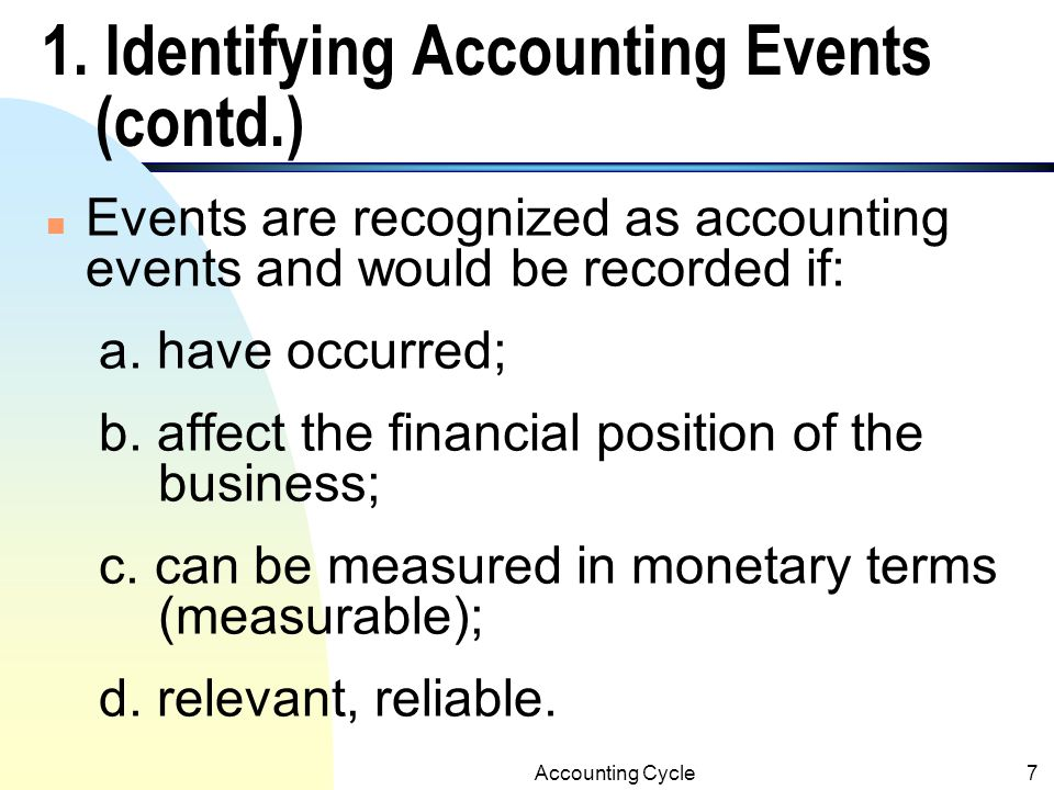 1. Identifying Accounting Events (contd.)