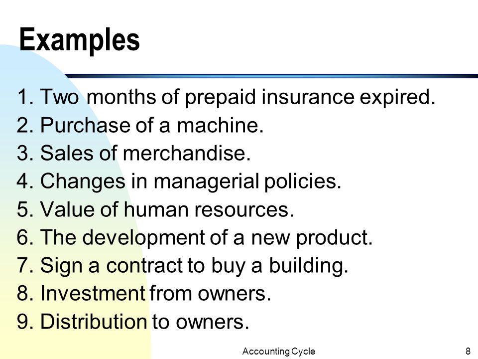 Examples 1. Two months of prepaid insurance expired.