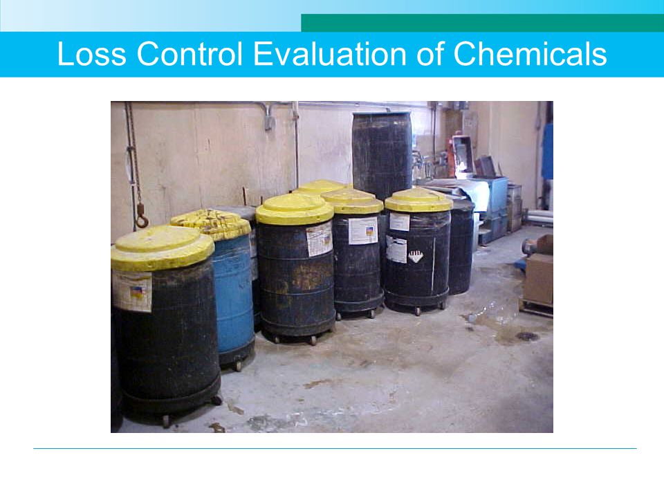 Loss Control Evaluation of Chemicals