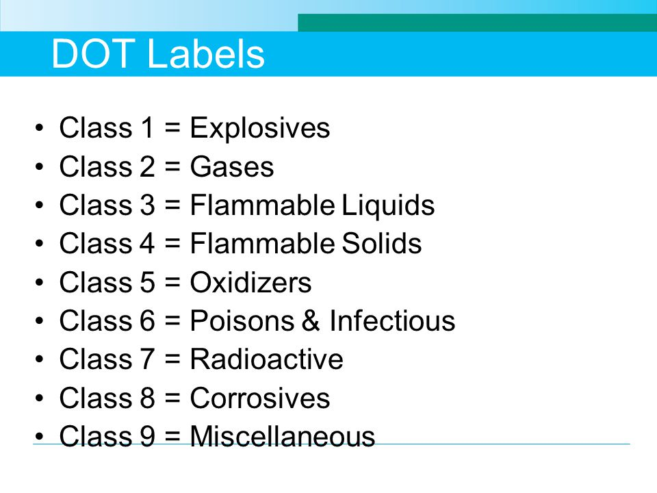 DOT Labels Class 1 = Explosives Class 2 = Gases