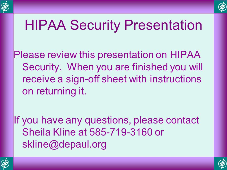 HIPAA Security Presentation