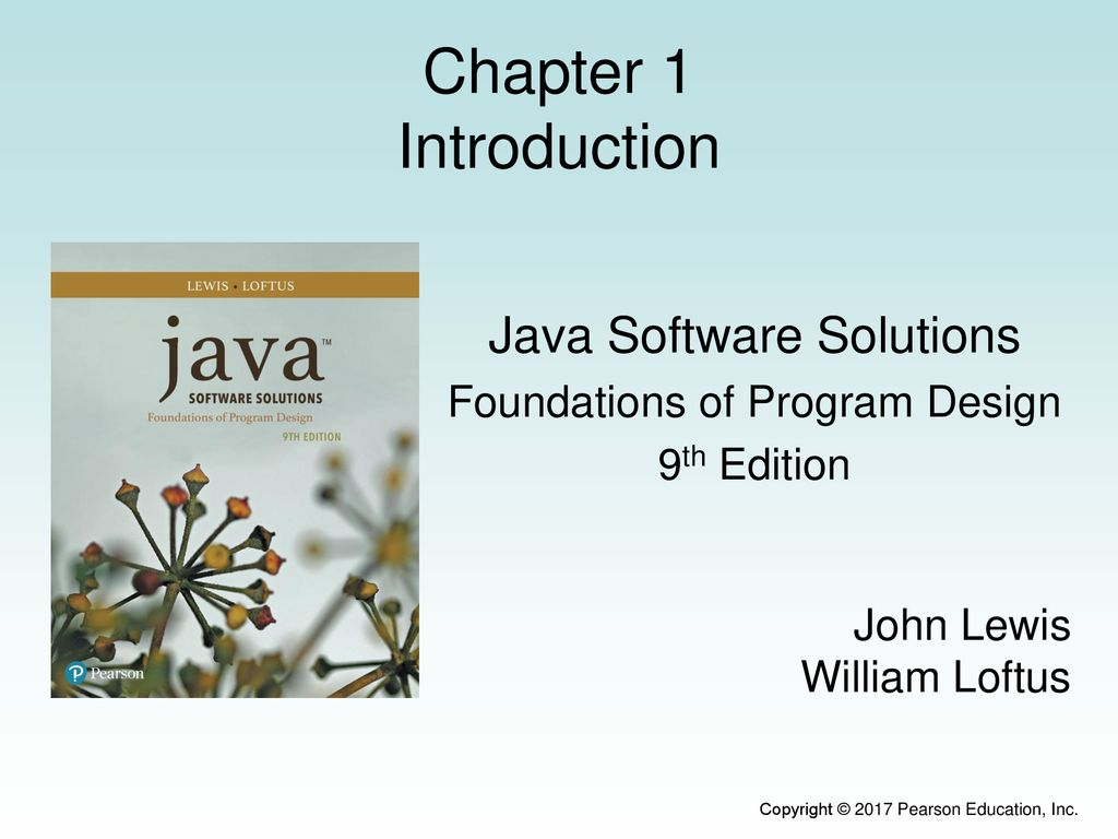 Java Software Solutions Foundations Of Program Design 9th Edition Ppt Download