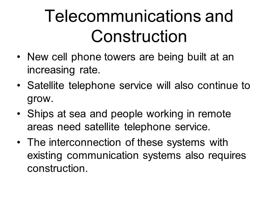 Telecommunications and Construction