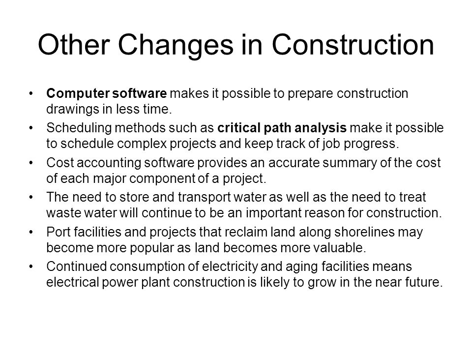 Other Changes in Construction