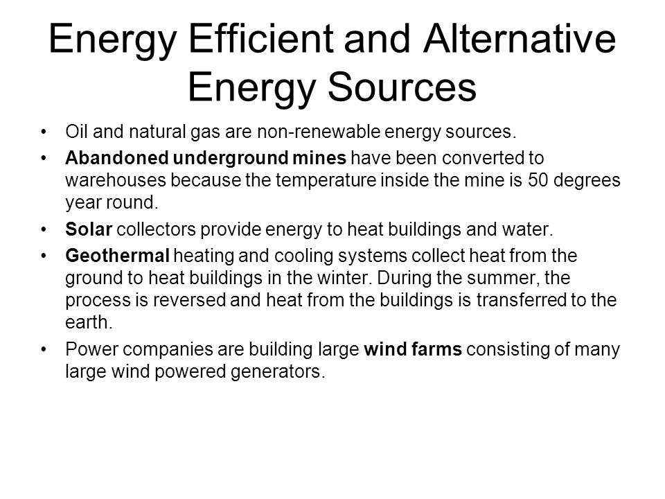 Energy Efficient and Alternative Energy Sources