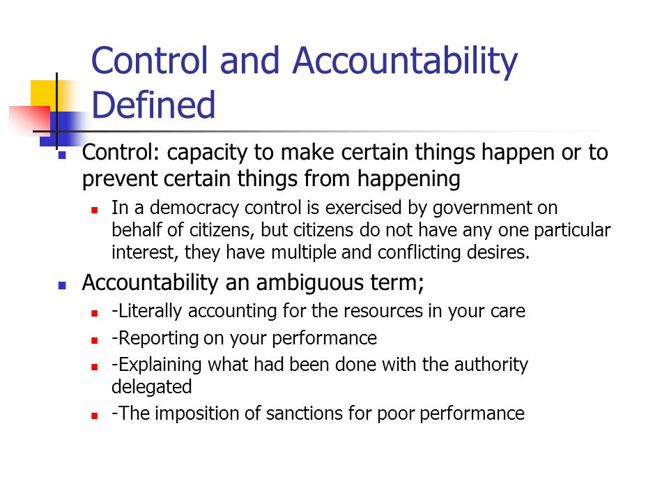 Control and Accountability Defined