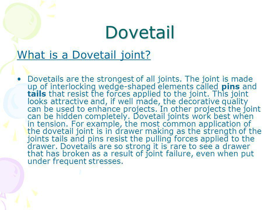 Dovetail What is a Dovetail joint