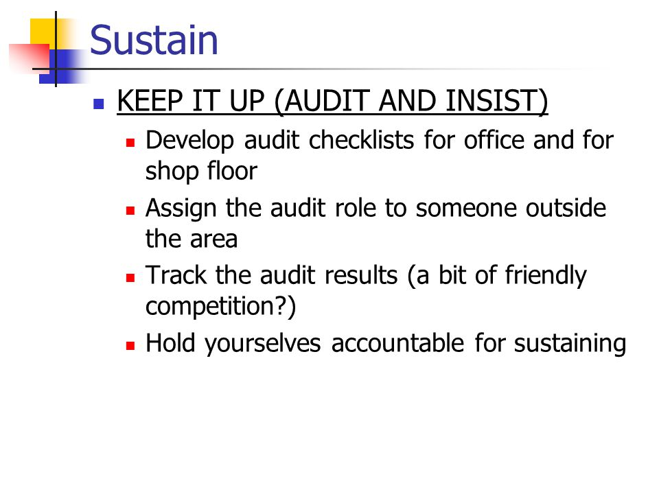 Sustain KEEP IT UP (AUDIT AND INSIST)