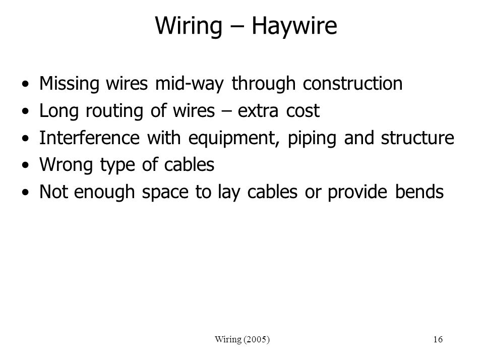Wiring – Haywire Missing wires mid-way through construction