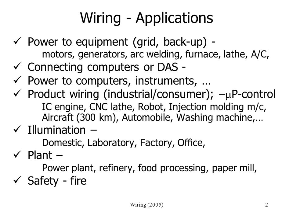 Wiring - Applications Power to equipment (grid, back-up) -