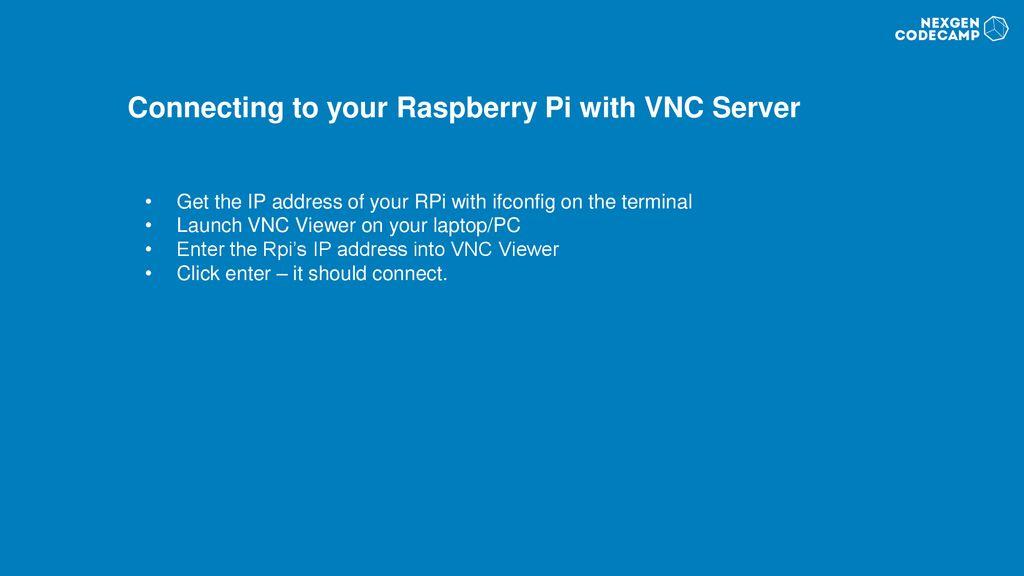 Raspberry Pi – VNC Server Connection - ppt download