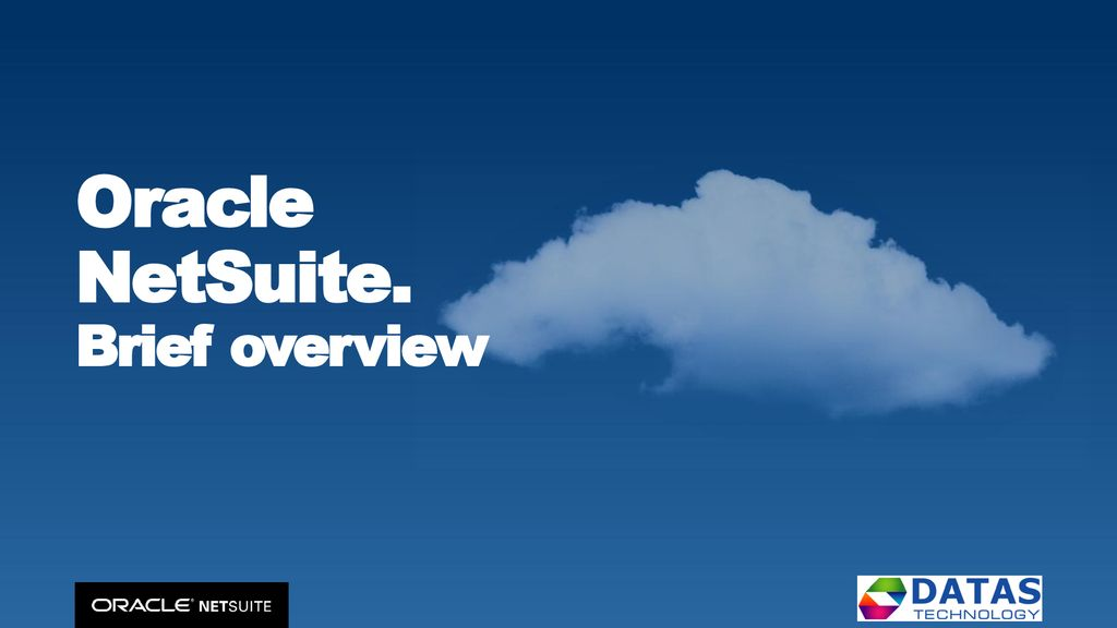 Oracle NetSuite  Brief overview - ppt download