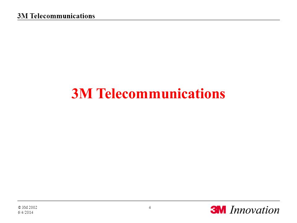 3M Telecommunications Our Vision