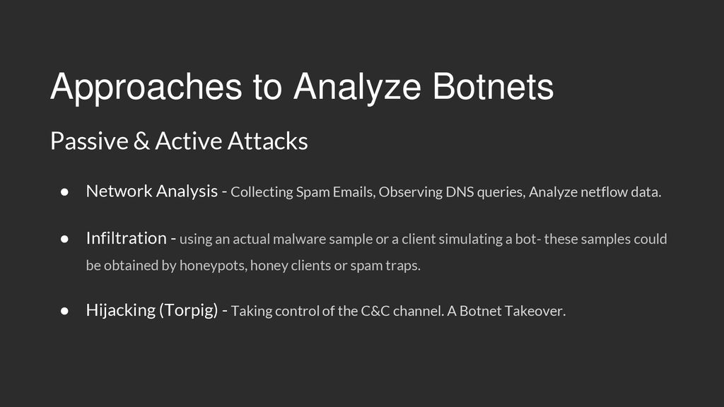 Your Botnet is my Botnet: Analysis of a Botnet Takeover - ppt download