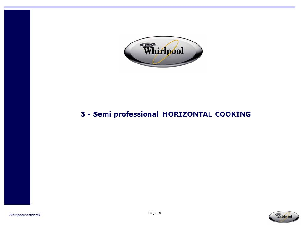 3 - Semi professional HORIZONTAL COOKING