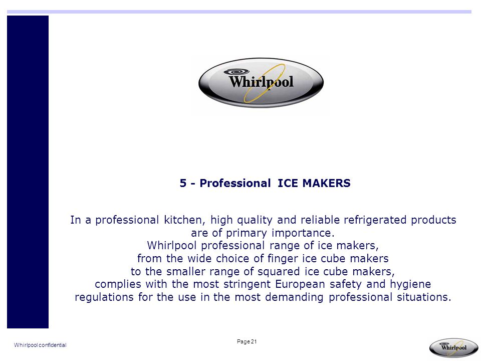 5 - Professional ICE MAKERS