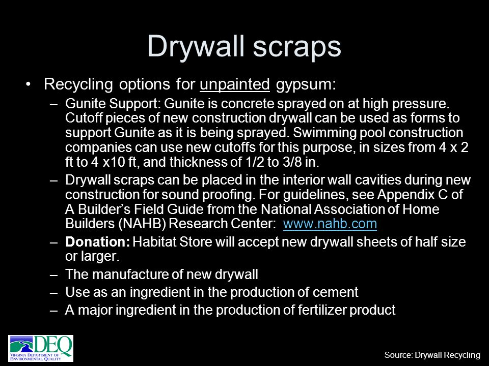 Drywall scraps Recycling options for unpainted gypsum: