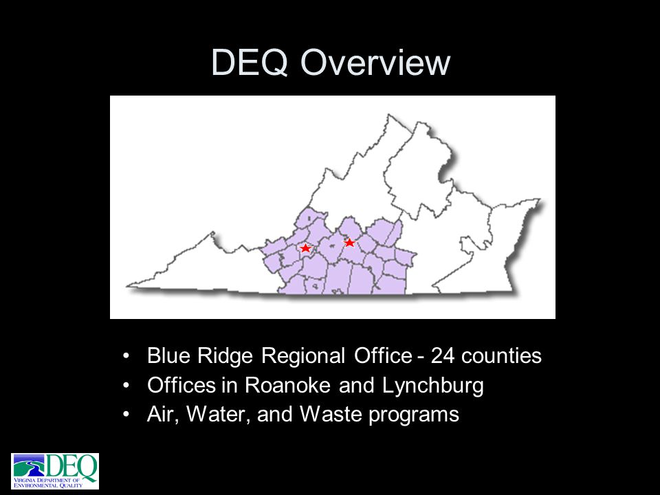 DEQ Overview Blue Ridge Regional Office - 24 counties