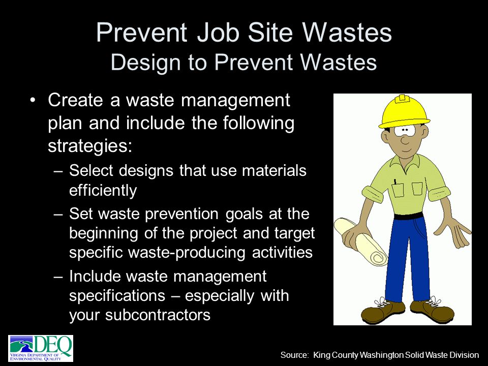 Prevent Job Site Wastes Design to Prevent Wastes