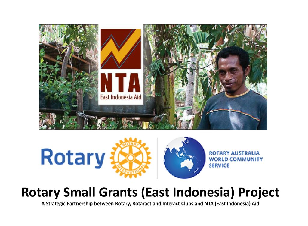 Rotary Small Grants (East Indonesia) Project - ppt download