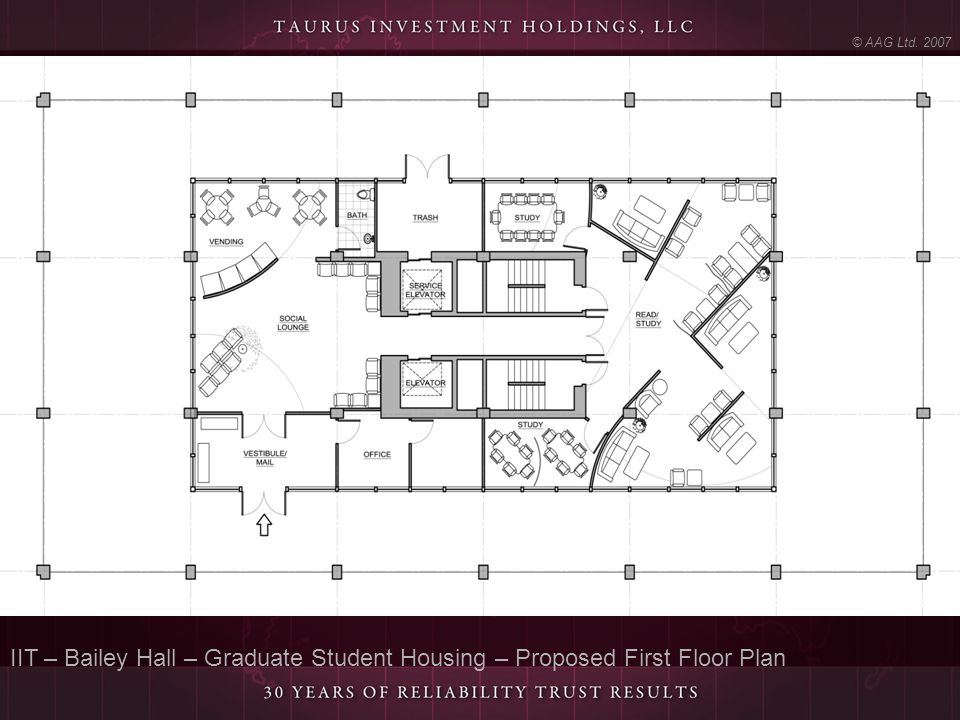 © AAG Ltd. 2007 IIT – Bailey Hall – Graduate Student Housing – Proposed First Floor Plan