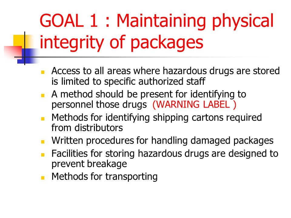 GOAL 1 : Maintaining physical integrity of packages