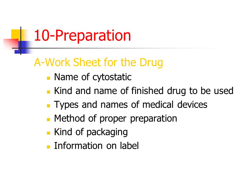10-Preparation A-Work Sheet for the Drug Name of cytostatic