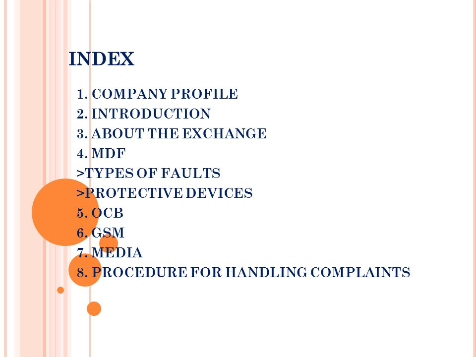 INDEX 1. COMPANY PROFILE 2. INTRODUCTION 3. ABOUT THE EXCHANGE 4. MDF