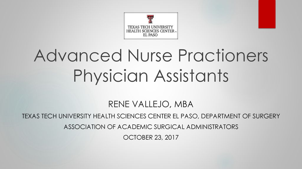 Advanced Nurse Practioners Physician Assistants - ppt download