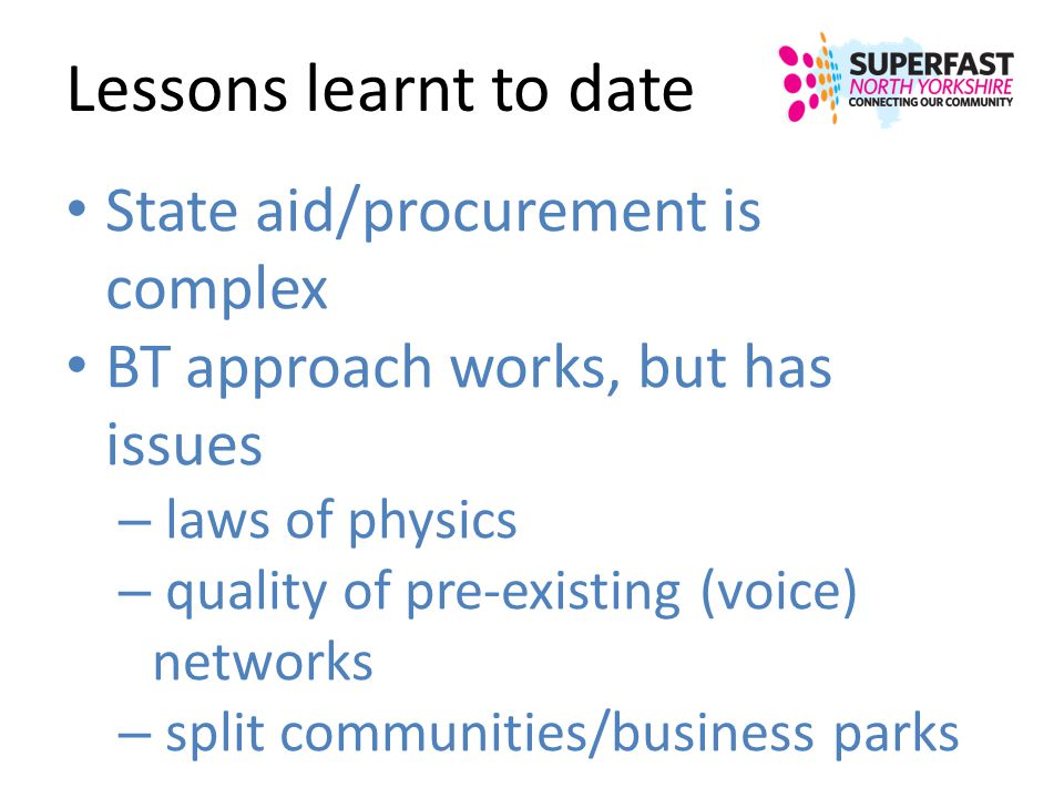 Lessons learnt to date State aid/procurement is complex