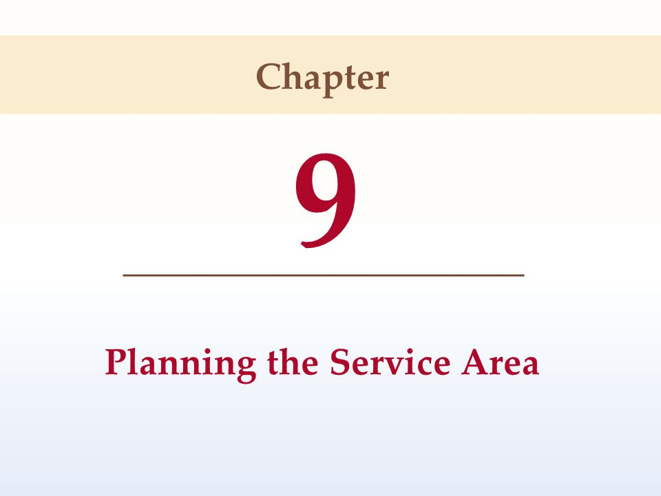 Planning the Service Area
