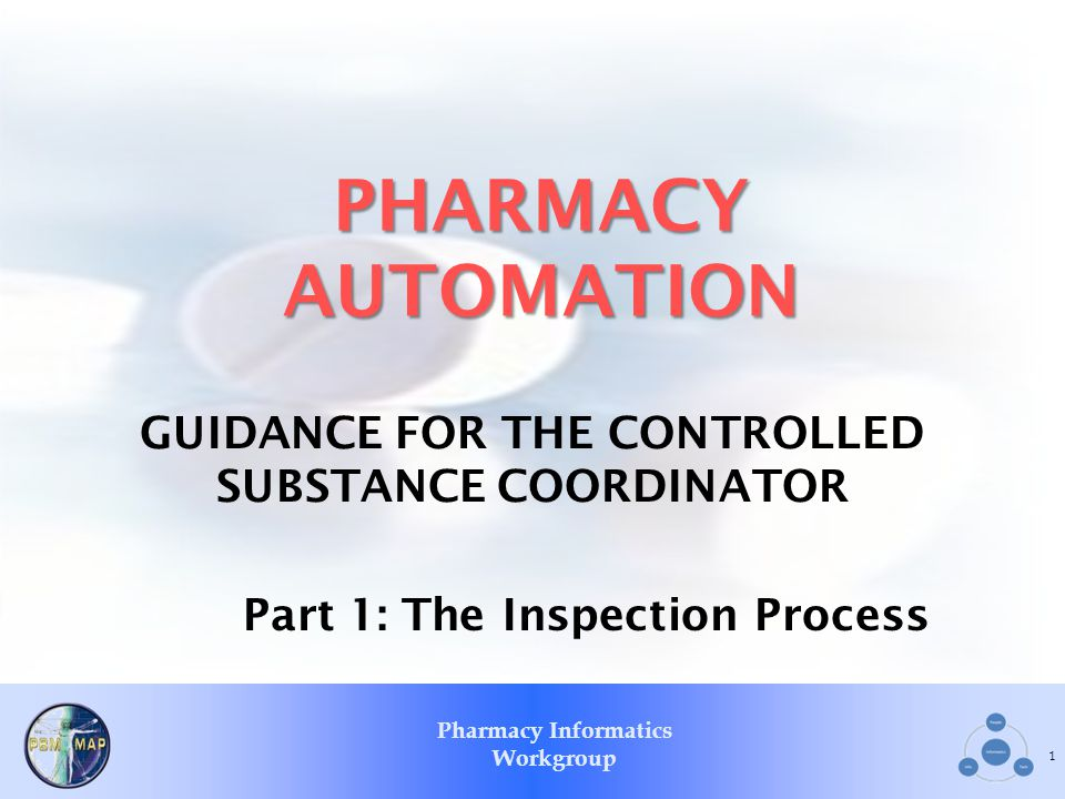 PHARMACY AUTOMATION GUIDANCE FOR THE CONTROLLED SUBSTANCE COORDINATOR