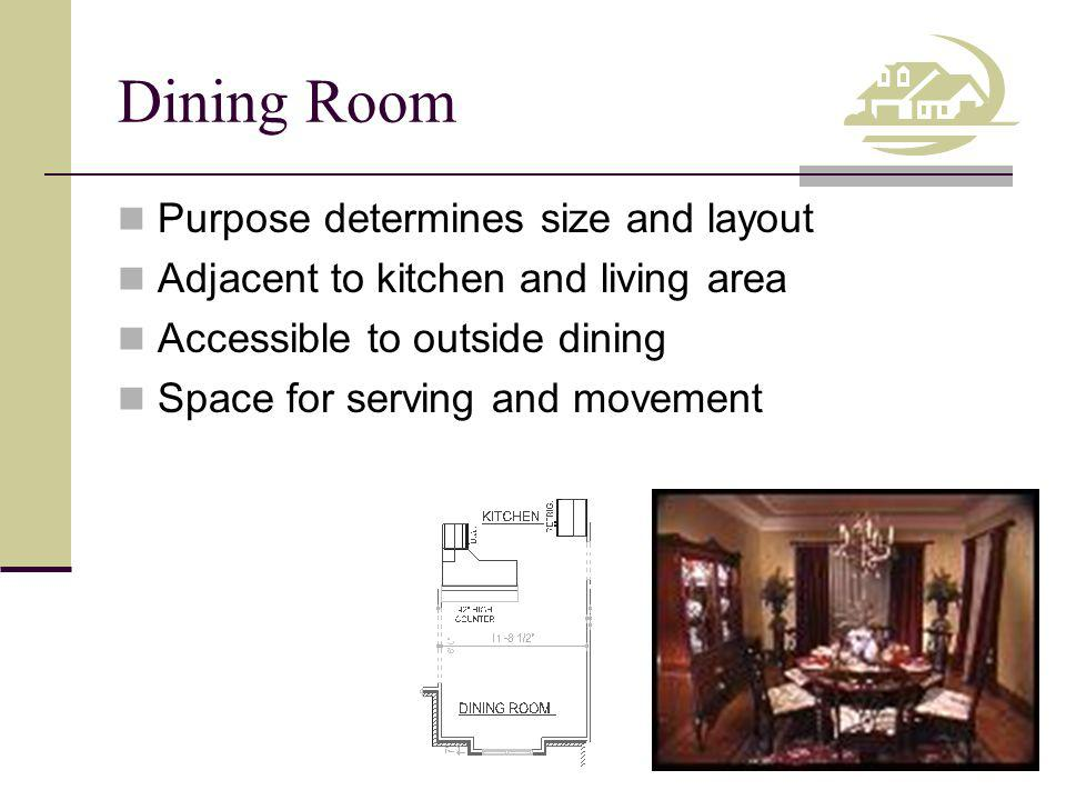 Dining Room Purpose determines size and layout