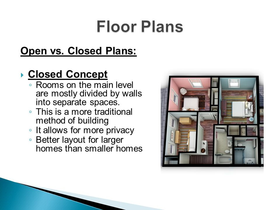 Floor Plans Open vs. Closed Plans: Closed Concept