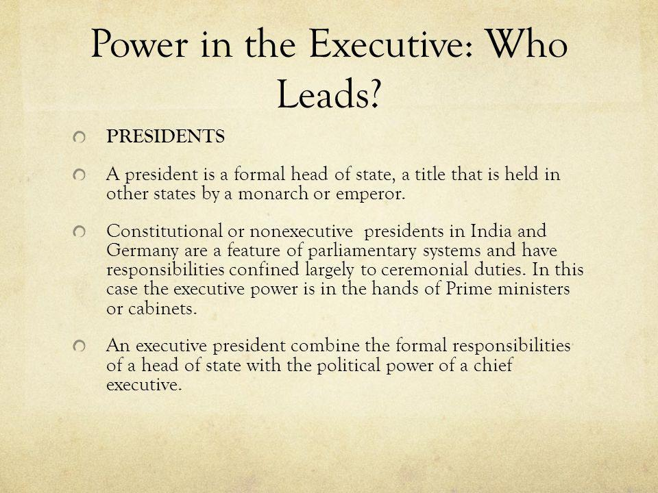 Power in the Executive: Who Leads