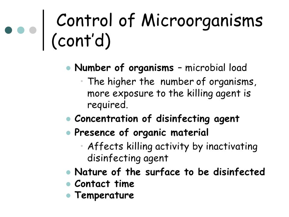 Control of Microorganisms (cont'd)