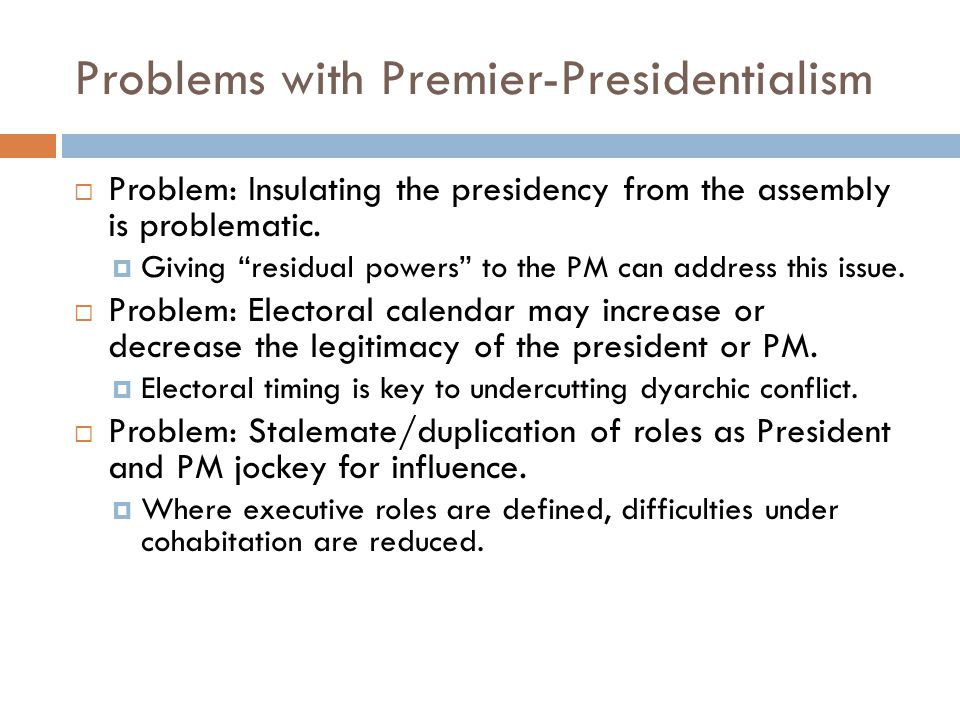 Problems with Premier-Presidentialism