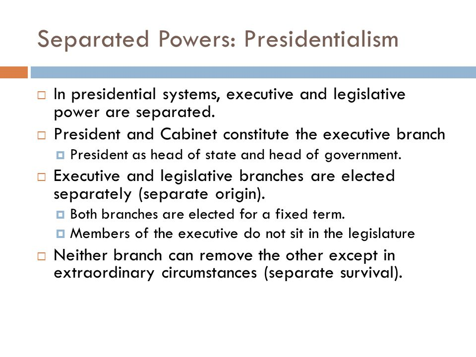 Separated Powers: Presidentialism