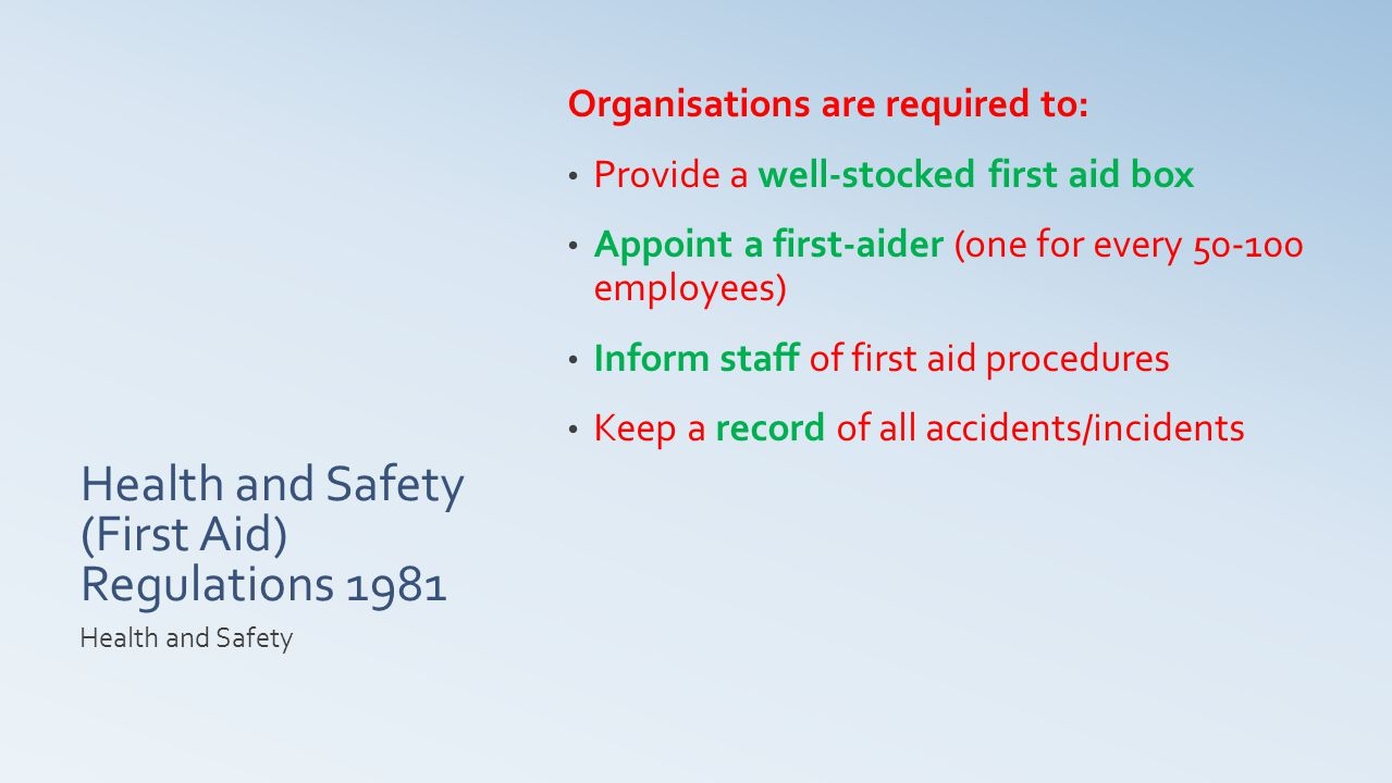 Health and Safety (First Aid) Regulations 1981