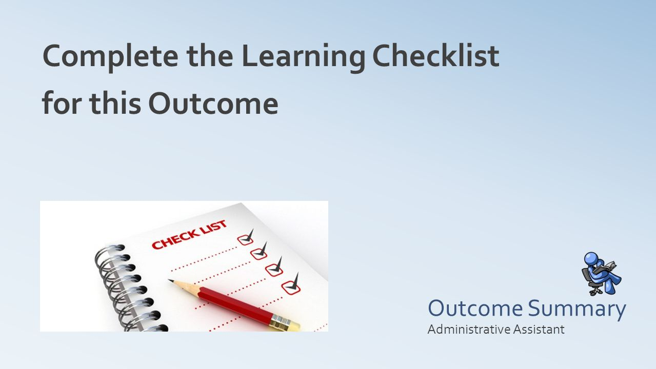 Complete the Learning Checklist for this Outcome